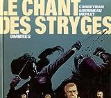 echange, troc Corbeyran+Guerineau - Le Chant des Stryges, tome 1 : Ombres