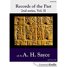 Records of the Past Vol II: being English translations of the ancient monuments of Egypt and western Asia [with active TOC & footnotes]