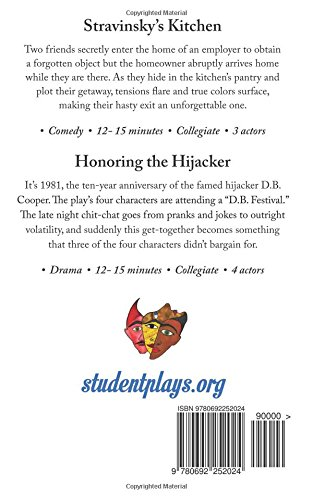 Two Short College Plays: Stravinsky's Kitchen and Honoring the Hijacker