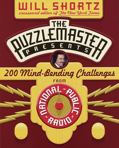 The Puzzlemaster Presents: 200 Mind-Bending Challenges (Other), Will Shortz