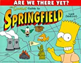 """Simpsons"" Guide to Springfield (Are we there yet?)"