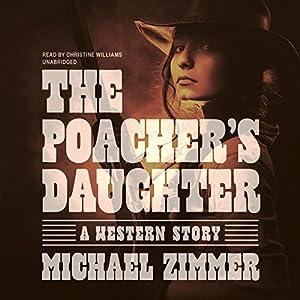 The Poacher's Daughter Audiobook
