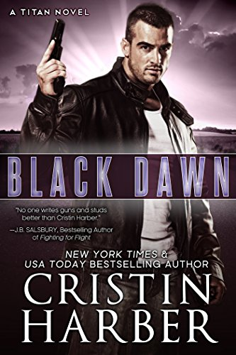Lexi Dare is on a one-woman mission to stay alive against the abuser who lies in bed with her…  Black Dawn (Titan Book 8) by Cristin Harber