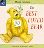 The Best-loved Bear (Picture Books) Diana Noonan