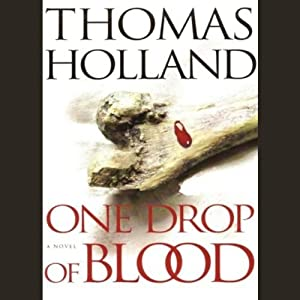 One Drop of Blood | [Thomas Holland]