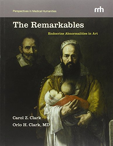 The Remarkables: Endocrine Abnormalities in Art