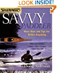Sea Kayaker's Savvy Paddler: More tha...