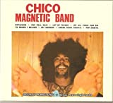 Chico Magnetic Band + 4 rare single tracks (Digipak-CD)