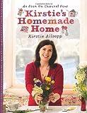 Kirstie Allsopp Kirstie's Homemade Home by Allsopp, Kirstie (2010)