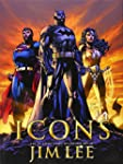Icons: The DC Comics & Wildstorm  Art...