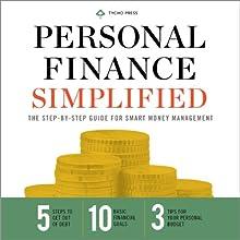 Personal Finance Simplified: The Step-by-Step Guide for Smart Money Management | Livre audio Auteur(s) :  Tycho Press Narrateur(s) : Kevin Pierce