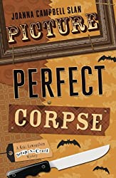 Picture Perfect Corpse (A Kiki Lowenstein Scrap-N-Craft Mystery Book 7)
