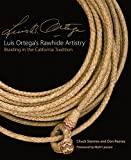 Product 0806140917 - Product title Luis Ortega's Rawhide Artistry: Braiding in the California Tradition (The Western Legacies Series)