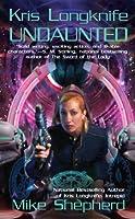 Undaunted (Kris Longknife Novels)