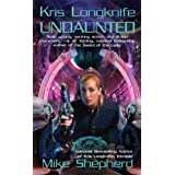 Undaunted (Kris Longknife Novels)by Mike Shepherd