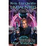 Kris Longknife: Undauntedby Mike Shepherd