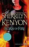 Born of Fire (League Novels)
