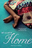 img - for Tell Us We're Home by Marina Budhos (2011-05-03) book / textbook / text book