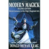 Modern Magick: Eleven Lessons in the High Magickal Arts (Llewellyn's High Magick) ~ Donald Michael Kraig