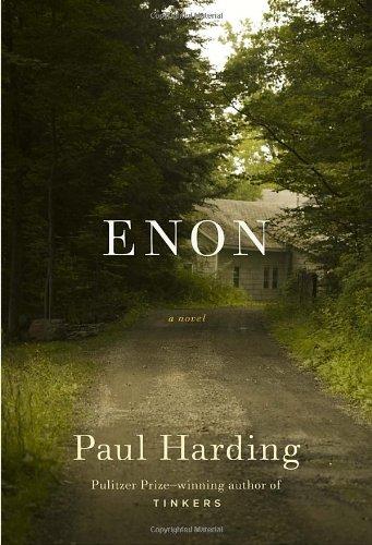 Enon: A Novel (Ala Notable Books for Adults)