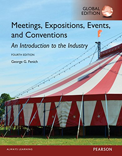 Meetings, Expositions, Events and Conventions: An Introduction to the Industry, Global Edition
