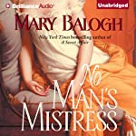 No Man's Mistress: Mistress Series, Book 2 (       UNABRIDGED) by Mary Balogh Narrated by Rosalyn Landor