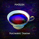 Psychedelic Teatime by Margin [Music CD]