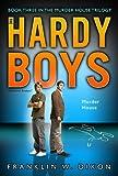 Franklin W Dixon Murder House (Hardy Boys: Undercover Brothers (Aladdin))