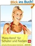 Thera-Band� f�r Schulter und Nacken:...