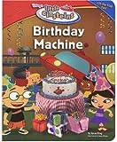 Disney's Little Einsteins: Birthday Machine (Little Einsteins Early Reader (Hardback))