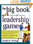 The Big Book of Leadership Games: Qui...