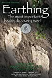 img - for Earthing: The Most Important Health Discovery Ever! - 2nd edition book / textbook / text book