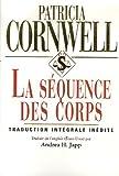 echange, troc Patricia Cornwell - La séquence des corps