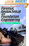 Forensic Geotechnical and Foundation...
