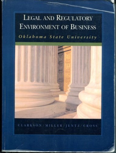 Legal and Regulatory Environment of Business Oklahoma State University