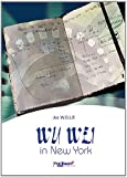 Wu Wei in New York: 116 Weisheiten auf dem Prüfstand