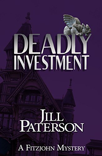 Save 75% with this Kindle Countdown Deal and discover Detective Chief Inspector Alistair Fitzjohn?  Deadly Investment by Jill Paterson
