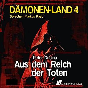Aus dem Reich der Toten (Dämonenland 4) Hörbuch