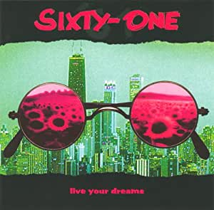 SIXTY-ONE: live your dreams
