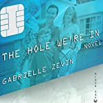 The Hole We're In | Gabrielle Zevin