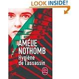 Hygiene De L'Assassin (French Edition)