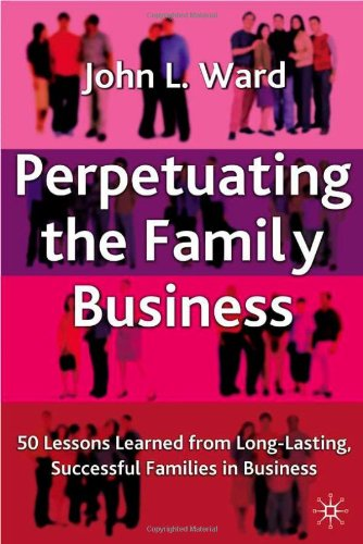 Perpetuating The Family Business: 50 Lessons Learned From Long Lasting, Successful Families In Business (A Family Business Publication) front-456101