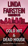 Linda Fairstein Cold Hit/The Deadhouse: AND The Deadhouse (Alexandra Cooper Series)