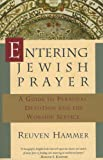 Entering Jewish Prayer: A Guide to Personal Devotion and the Worship Service deals and discounts