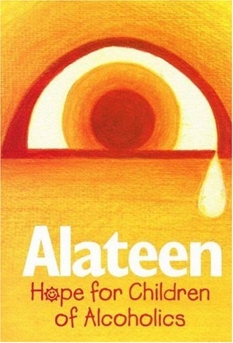 Alateen: Hope for Children of Alcoholics, Al-Anon Family Group Head Inc
