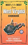 Best of the Best from West Virginia Cookbook: Selected Recipes from West Virginia