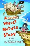 Another Whole Nother Story (Whole Nother Story Series Book 2)