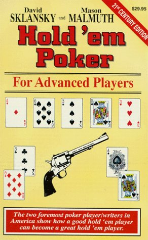 Hold'Em Poker for Advanced Players (Advance Player), David Sklansky, Mason Malmuth