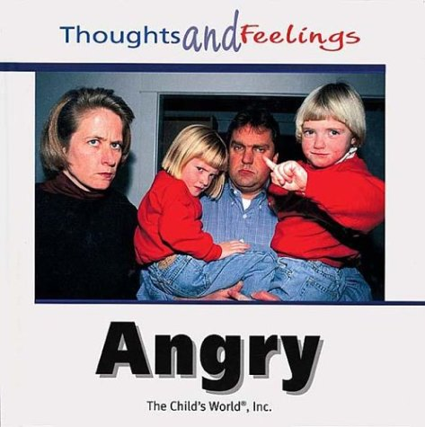Angry (Thoughts and Feelings)