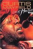 echange, troc Curtis Mayfield : Live At Montreux